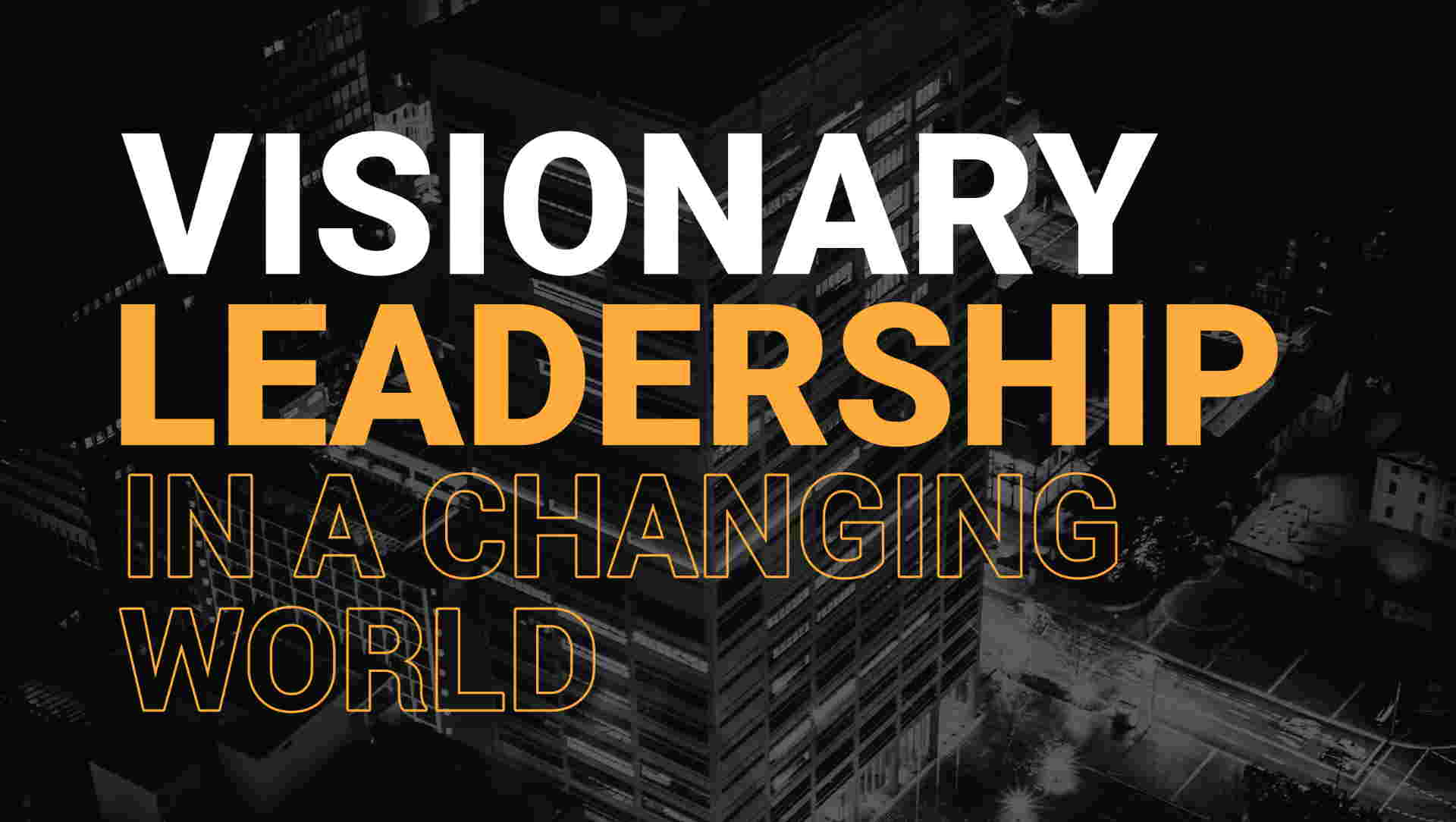 Visionary Leadership 2019 - Melbourne and Sydney