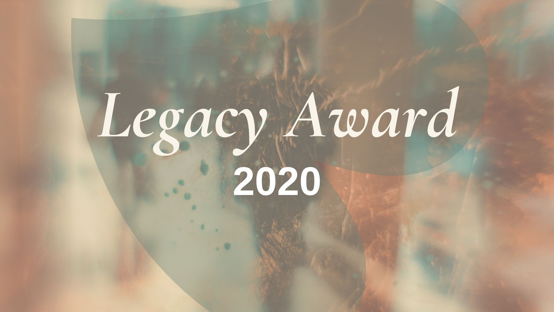 Nominations Now Open for The 2020 Legacy Award